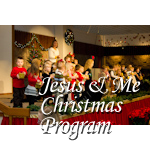 Jesus and Me Christmas Program